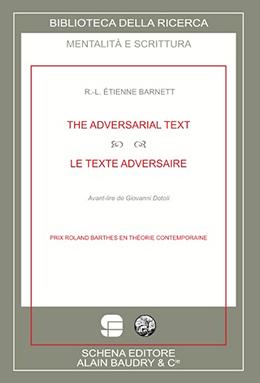 R.-L. Étienne Barnett, Le texte adversaire
