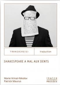 P. Maurus, M. Vrinat-Nikolov, Shakespeare a mal aux dents