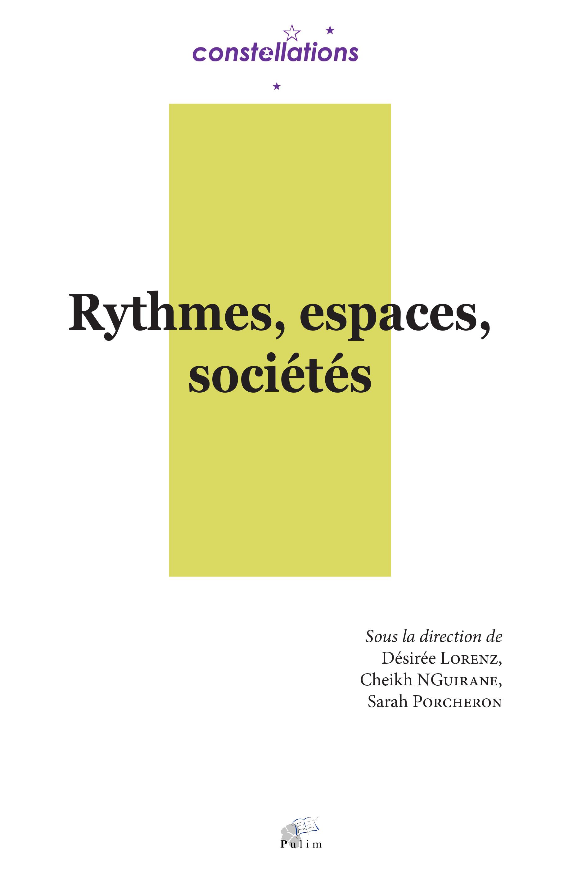 D. Lorenz, C. NGuirane, S. Porcheron (dir.) Rythmes, espaces, sociétés