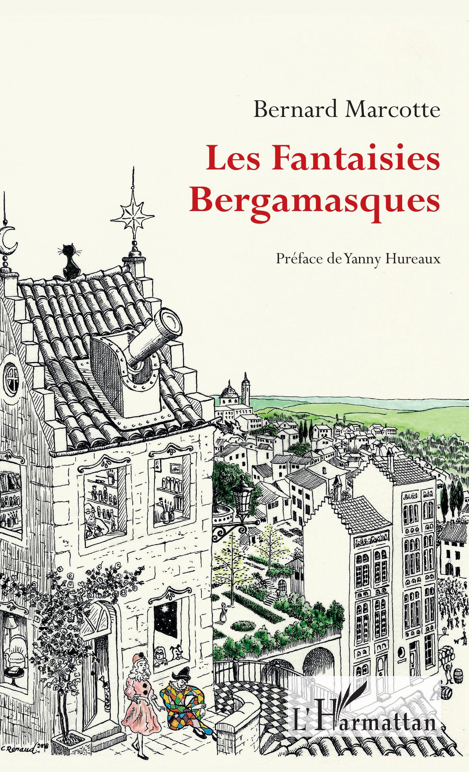 B. Marcotte, Les Fantaisies Bergamasques