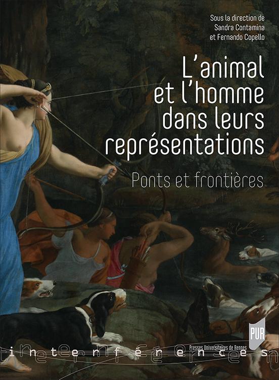 S. Contamina et F. Copello (dir.), L'animal et l'homme dans leurs représentations. Ponts et frontières