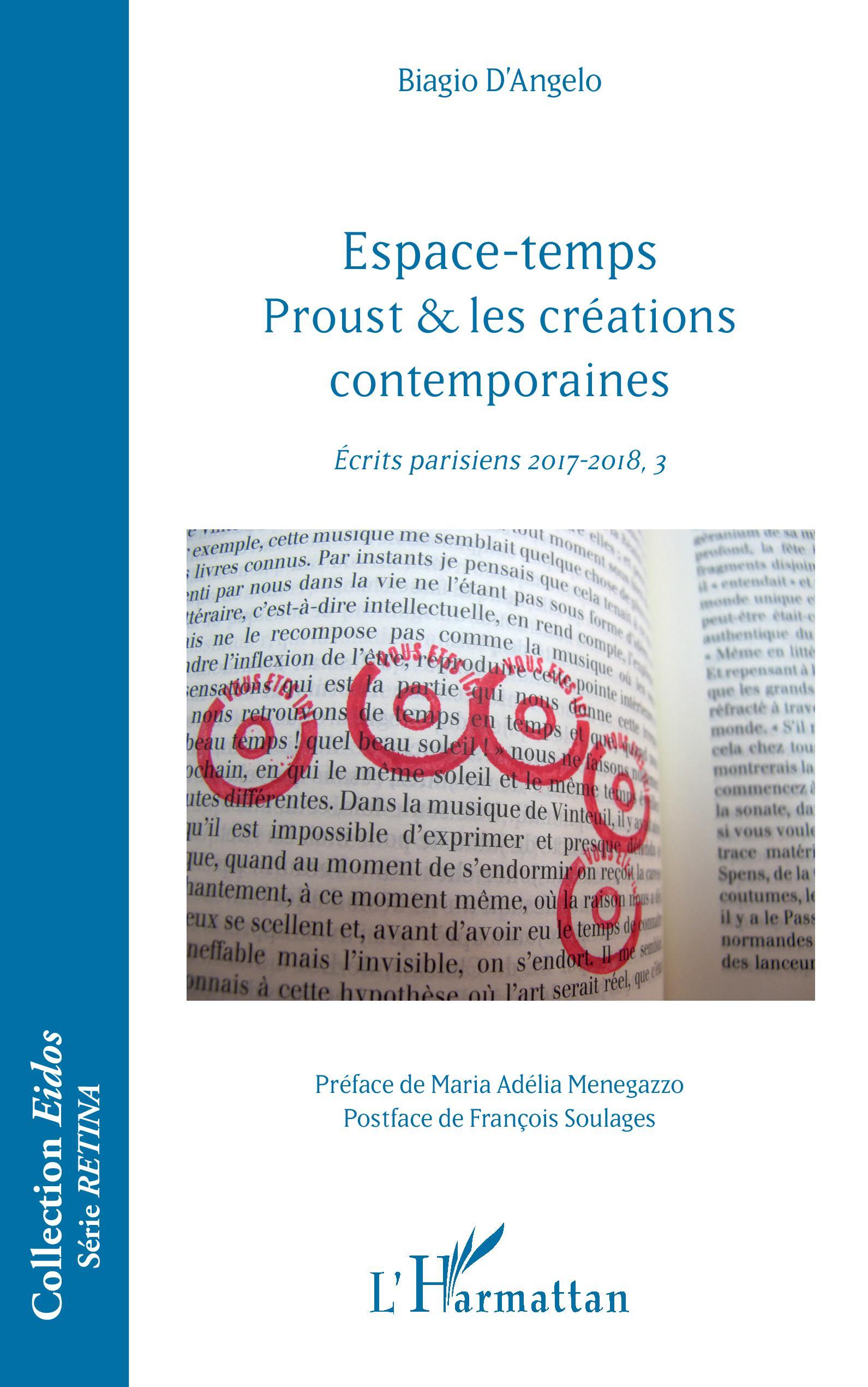B. D'Angelo, Espace-temps : Proust & les créations contemporaines - Ecrits parisiens 2017-2018, 3