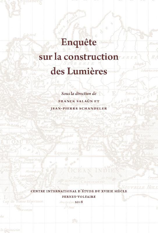 F. Salaün & J.-P. Schandeler (dir.), Enquête sur la construction des Lumières