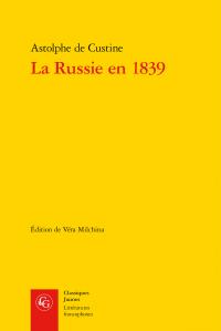 A . de Custine, La Russie en 1839 (éd. V. Michlina)