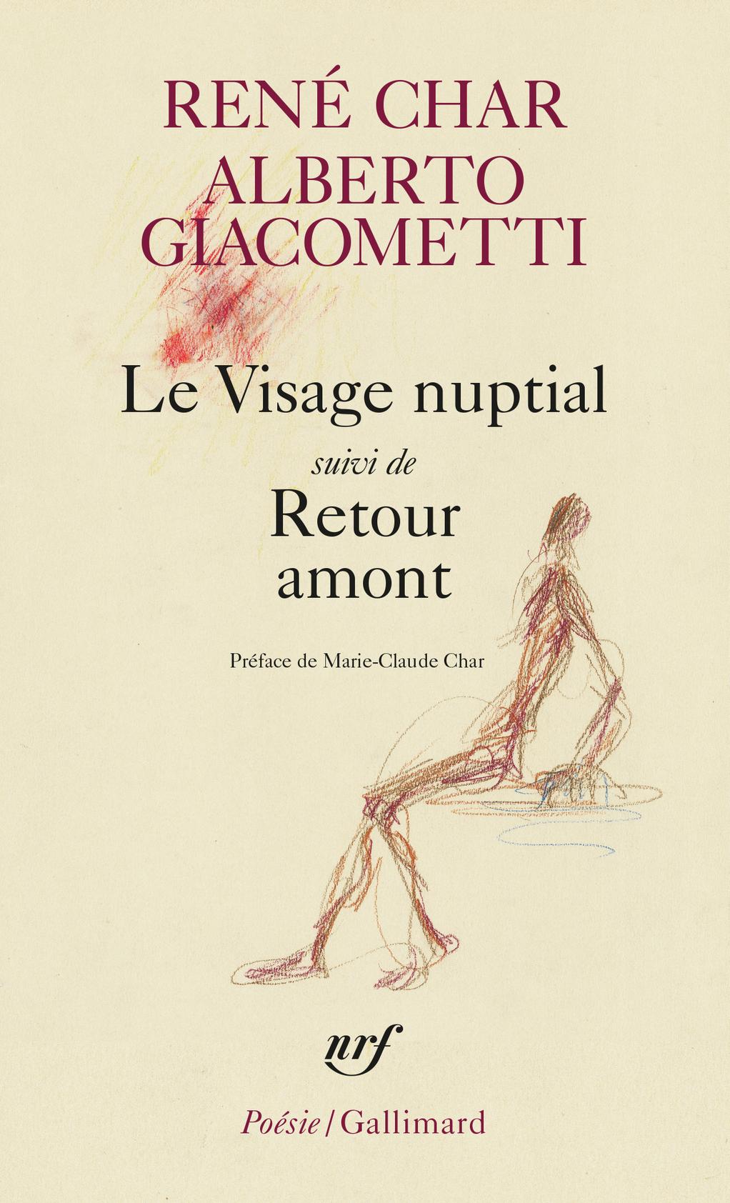 Char, Giacometti, Visage nuptial, suivi de Retour amont