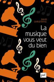 D. Christoffel, La musique vous veut du bien