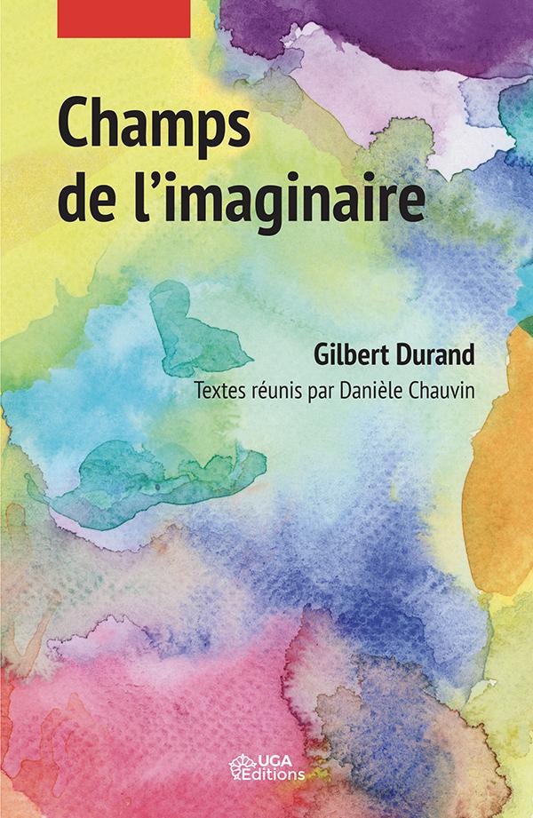 C.-G. Durand, Champs de l'imaginaire