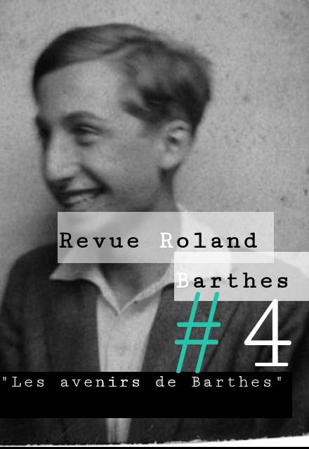 <em>Revue Roland Barthes</em>, n° 4, juillet 2018 :