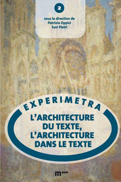 P. Oppici, S. Pietri (dir.), L'Architecture du texte, l'architecture dans le texte