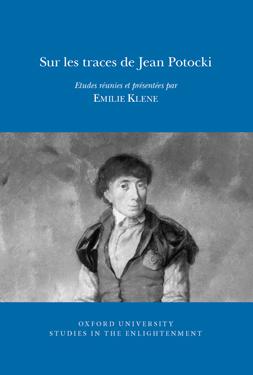 E. Klene (dir.), Sur les traces de Jean Potocki