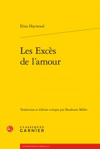 Eliza Haywood, Les Excès de l'amour, (éd. B. Millet)