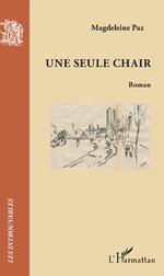 Magdeleine Paz, Une seule chair [1933], nouvelle éd.