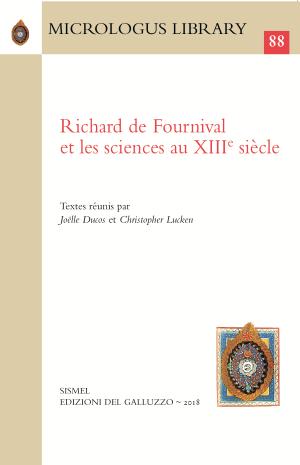 J. Ducos, C. Lucken (dir.), Richard de Fournival et les sciences au XIIIe siècle