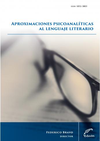 F. Bravo (dir.), Aproximaciones psicoanalíticas al lenguaje literario [ESP]