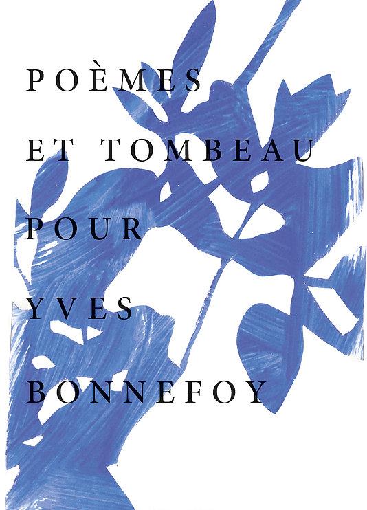 M. Deguy, Poèmes et Tombeau pour Yves Bonnefoy