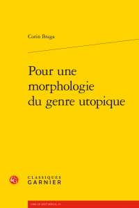 C. Braga, Pour une morphologie du genre utopique