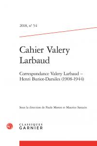 Cahiers Valery Larbaud. 2018, n° 54.