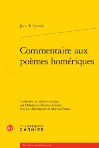 J. de Sponde, Commentaire aux poèmes homériques. I-III