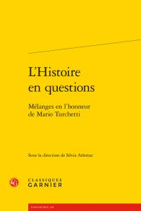 S. Arlettaz (dir.), L'Histoire en questions. Mélanges en l'honneur de Mario Turchetti