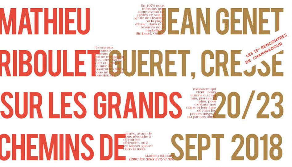 13e Rencontres de Chaminadour : Mathieu Riboulet sur les grands chemins de Jean Genet