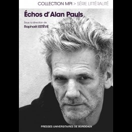R. Estève (dir.), Échos d'Alan Pauls