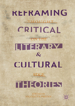 N. Pireddu (Ed.), Reframing Critical, Literary, and Cultural Theories. Thought on the Edge