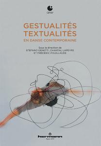 S.Genetti et C. Lapeyre (dir.), Gestualités/Textualités en danse contemporaine