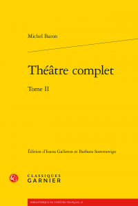M. Baron, Théâtre complet, tome II