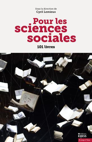 C. Lemieux (dir.), Pour les sciences sociales