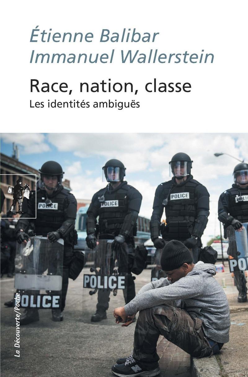 E. Balibar et I. Wallerstein, Race, nation, classe. Les identités ambiguës