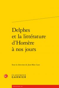 J.-M. Luce (dir.), Delphes et la littérature d'Homère à nos jours