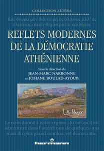 J-M. Narbonne, J. Boulad-Ayoub, Reflets modernes de la démocratie athénienne