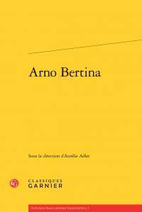 A. Adler (dir.), Arno Bertina
