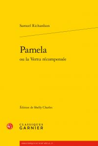 S. Richardson, Pamela ou la Vertu récompensée (éd. Shelly Charles)
