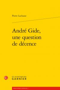 P. Lachasse, André Gide, une question de décence