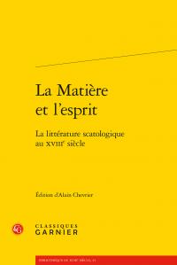 A. Chevrier, La Matière et l'esprit. La littérature scatologique au XVIIIe siècle
