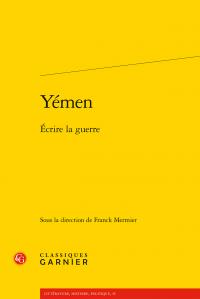 F. Mermier (dir.), Yémen. Écrire la guerre