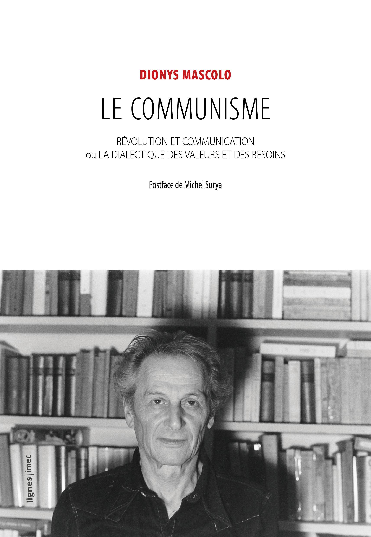 D. Mascolo, Le Communisme (1953)