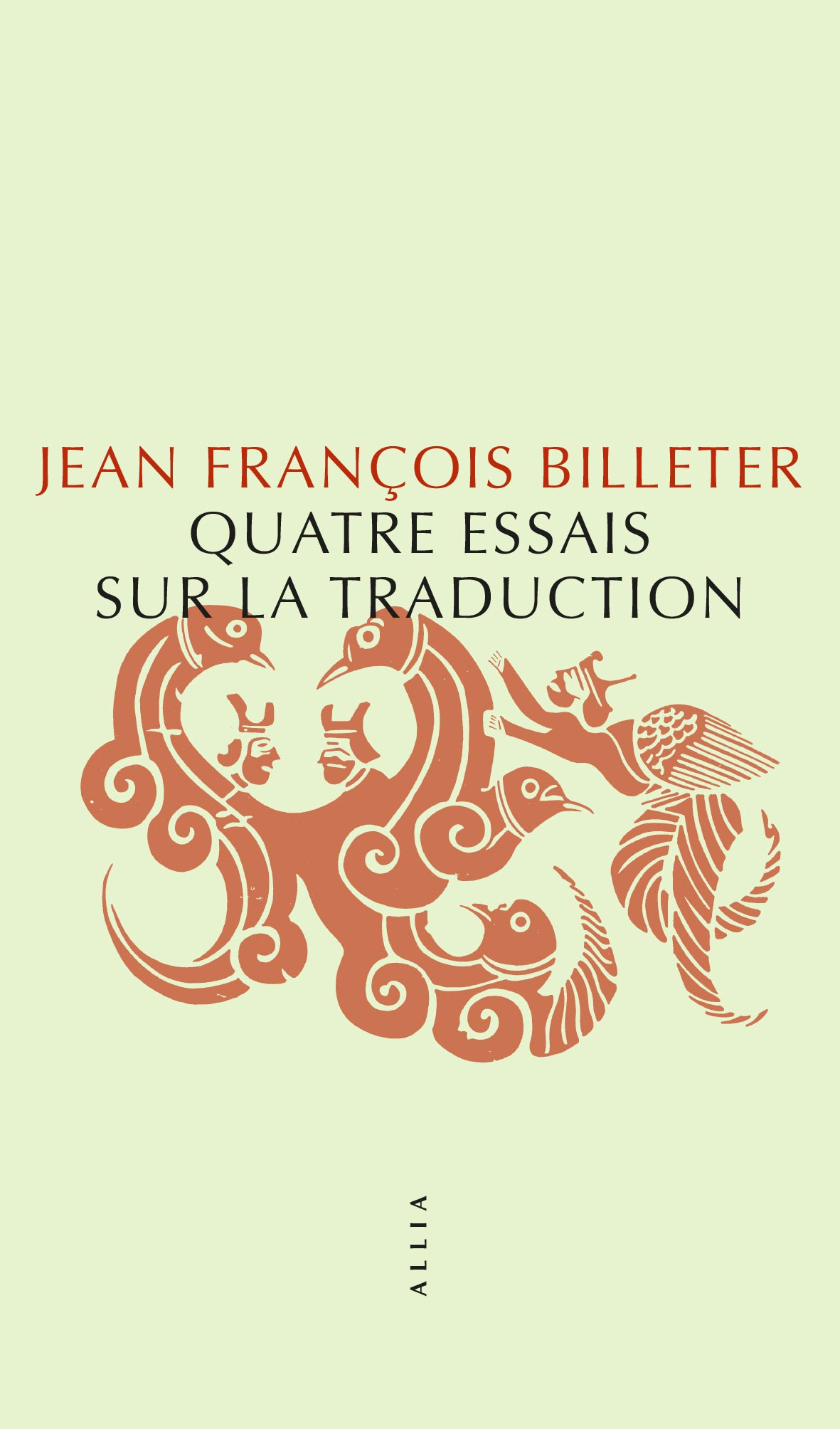 J-F. Billeter, Quatre essais sur la traduction