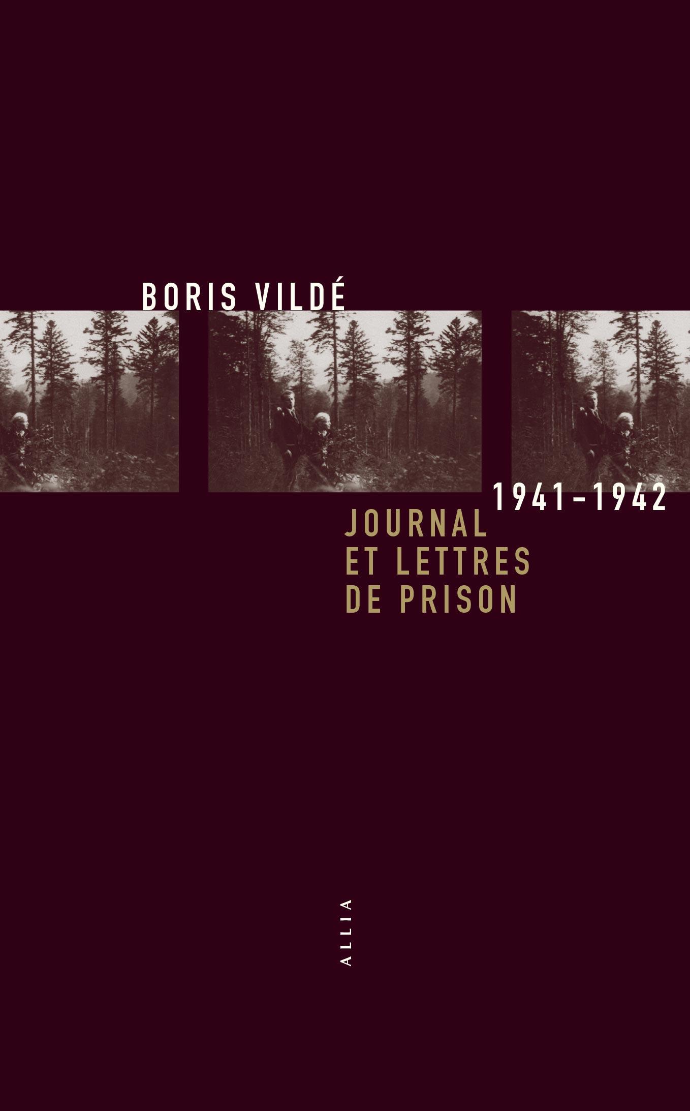 B. Vildé, Journal et lettres de prison