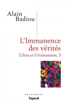 A. Badiou, L'immanence des vérités