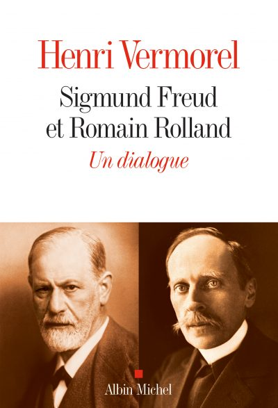H. Vermorel, Sigmund Freud et Romain Rolland. Un dialogue