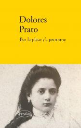 D. Prato, Bas la place y'a personne