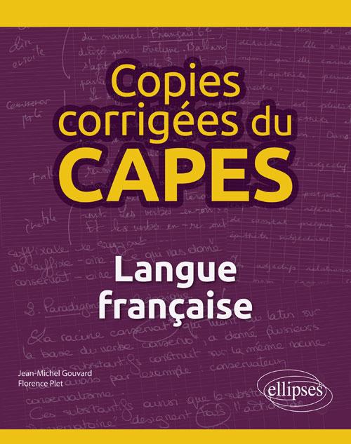 J.-M. Gouvard, F. Plet, Copies corrigées du CAPES. Langue française
