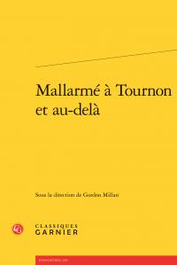 G. Millan (dir.), Mallarmé à Tournon et au-delà