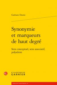 G. Dostie, Synonymie et marqueurs de haut degré. Sens conceptuel, sens associatif, polysémie
