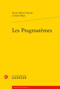 X. Blanco Escoda, S. Mejri, Les Pragmatèmes