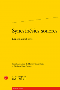 M. Colas-Blaise, V. Estay Stange (dir.), Synesthésies sonores. Du son au(x) sens