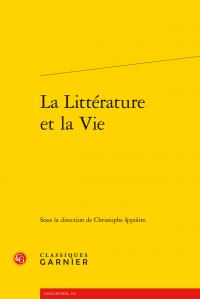 C. Ippolito (dir.), La Littérature et la Vie