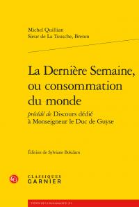 M. Quillian. Sieur de La Tousche, Breton, La Dernière Semaine, ou consommation du monde
